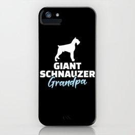 Giant Schnauzer Grandpa iPhone Case