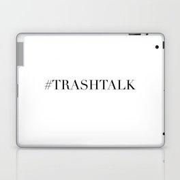 TRASHTALK Laptop & iPad Skin