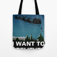 i want to believe Tote Bags featuring I want to believe by Fresco Umbiatore