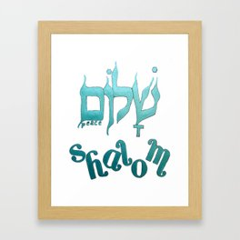 SHALOM The Hebrew word for Peace! Framed Art Print