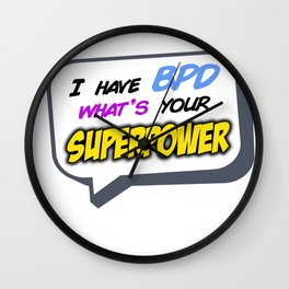 I have BPD, what's your superpower? Wall Clock
