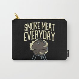 Smoke Meat Every Day Barbecue BBQ Grill Smoker Carry-All Pouch