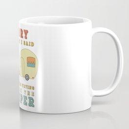 Camping Camper - Sorry For What I Said Vintage Retro Coffee Mug