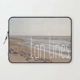 Good Times & Tan Lines Laptop Sleeve