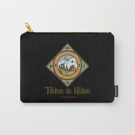 Take a hike in the wilderness Carry-All Pouch