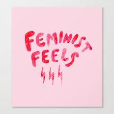 Feminist Feels Canvas Print