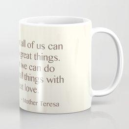 Mother Teresa Quote Coffee Mug