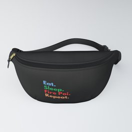 Eat. Sleep. Fire Poi. Repeat. Fanny Pack
