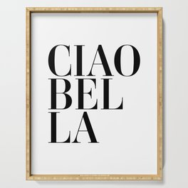 Ciao Bella Quote Serving Tray