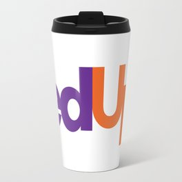 Logo Parody - Fedex (Fedup) Travel Mug