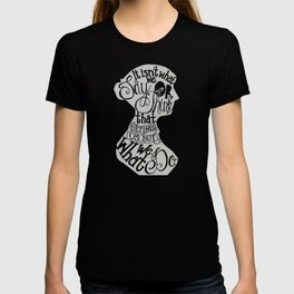It Isn't What We Say or Think That Defines Us- Jane Austen T-shirt