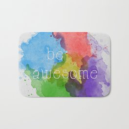Be Awesome Bath Mat