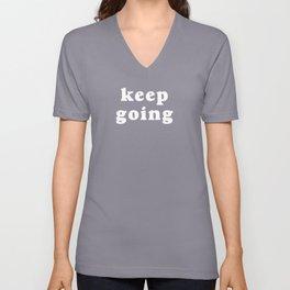 Keep Going Unisex V-Neck