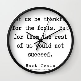 19   | Mark Twain Quotes | 190730 Wall Clock