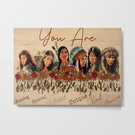 Native American Poster Native American You Are Amazing Metal Print