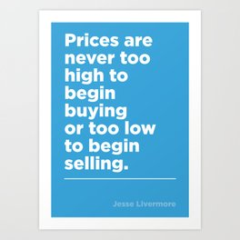 Prices –Jesse Livermore Art Print