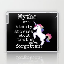 Myths are simply stories about truths we've forgotten Laptop & iPad Skin