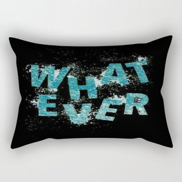 Teal Blue Whatever Rectangular Pillow