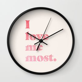 Love Me Most Wall Clock