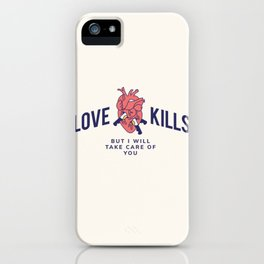 Cool Vintage Quote Love Kills Valentine iPhone Case