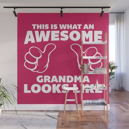 Awesome Grandma Funny Quote Wall Mural