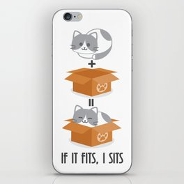 If It Fits, I Sits! iPhone Skin