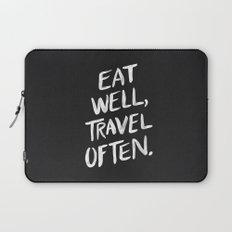 Eat Well, Travel Often Laptop Sleeve