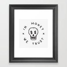 In Money We Trust Framed Art Print