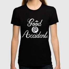 Good at Accidents | Accident Prone - Vintage Style T-shirt