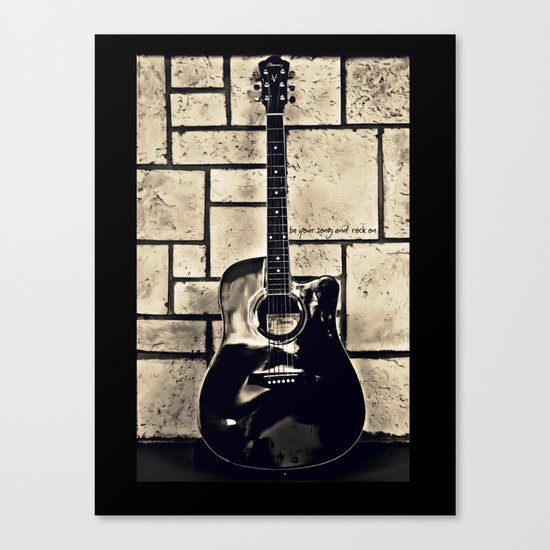 Be Your Song and Rock On in Black Canvas Print