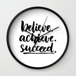 Believe.achieve.succeed Wall Clock