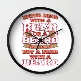 Never Mess With A Bear Or A Beard Wall Clock