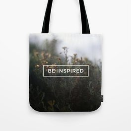 Be inspired Tote Bag