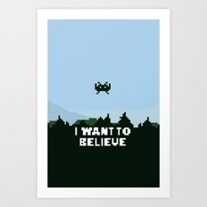 i want to believe. Art Print