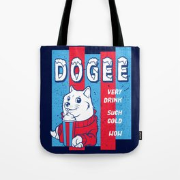 Dogee Such Cold  Tote Bag