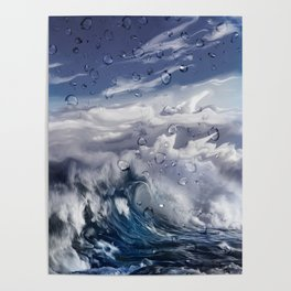 Stormy sea with water droplets Poster