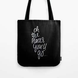 Oh the place's you'll go Tote Bag