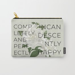 Incandescently Happy - Pride & Prejudice Jane Austen Quote Carry-All Pouch