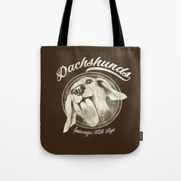 Sausage With Legs Tote Bag