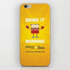 Bring It Morning iPhone & iPod Skin