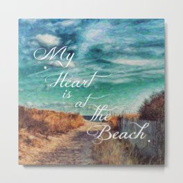 My Heart is at the Beach Metal Print