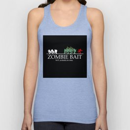 Zombie bait hell's probably be okay Unisex Tank Top