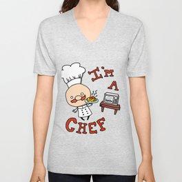 I'm a Chef! Unisex V-Neck