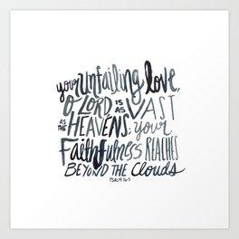 Psalm 36:5 Art Print