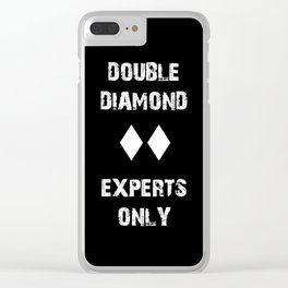 Double Diamond - Experts Only Clear iPhone Case