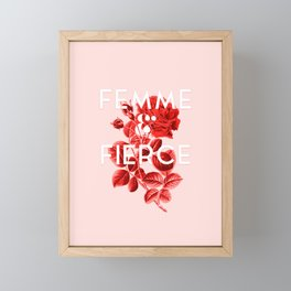 Femme & Fierce Framed Mini Art Print