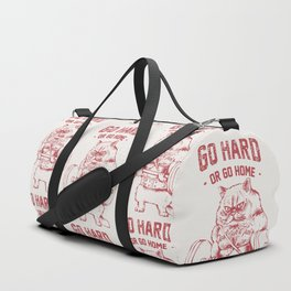Go Hard or Go home Cat Duffle Bag