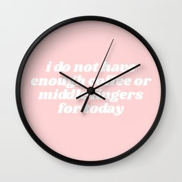 not enough coffee or middle fingers Wall Clock