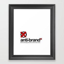 anti-brand® Framed Art Print