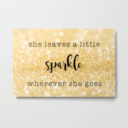 Sparkle Quote Metal Print